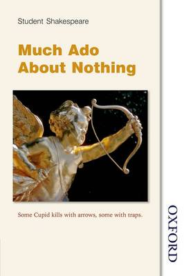 Student Shakespeare - Much Ado About Nothing by Lawrence Green
