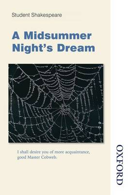 Student Shakespeare - A Midsummer Night's Dream by Dinah Jurksaitis