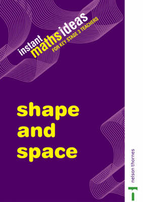 Instant Maths Ideas Shape and Space by Colin Foster