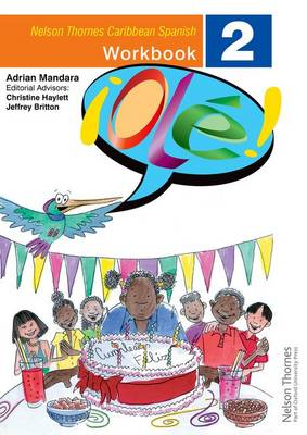 !Ole! - Spanish Workbook 2 for the Caribbean by Adrian Mandara, Christine Haylett