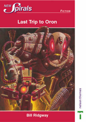 New Spirals-fiction Last Trip to Oron by William Ridgway