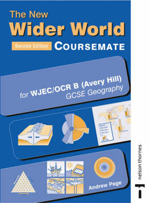 The New Wider World Course Companion for OCR/Wjec B (Avery Hill) GCSE Geography by Andrew Page