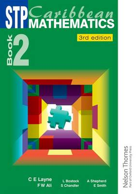 STP Caribbean Maths Book 2 by C. E. Layne, Linda Bostock, Sue Chandler, Audrey Shepherd