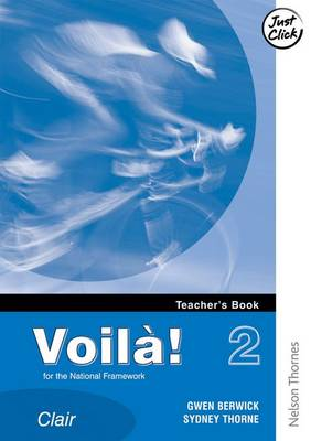Voila 2 Clair Teachers Book For the National Framework by Sydney Thorne, Gwen Berwick