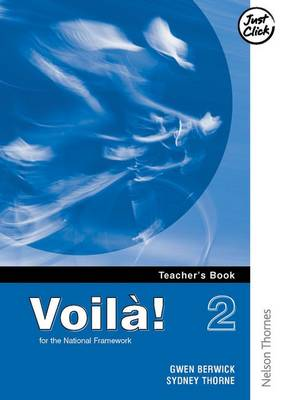Voila! 2 Higher Teachers Book by Gwen Berwick, Sydney Thorne