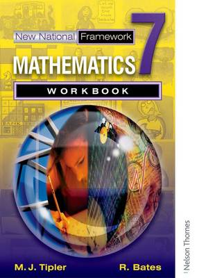 New National Framework Mathematics 7 Core Workbook by Maryanne Tipler, Rachel Bates