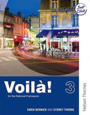 Voila! 3 Higher Student's Book by Sydney Thorne, Gwen Berwick