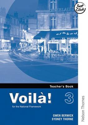 Voila! 3 Higher Teacher's Book by Gwen Berwick, Sydney Thorne
