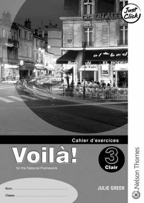 Voila 3 Clair Workbook Lower by Julie Green