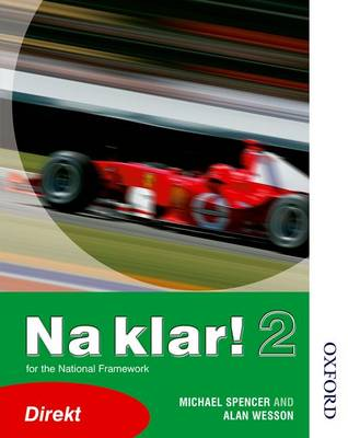 Na Klar! 2 Student's Book Direkt (Lower) by Michael Spencer, Alan Wesson