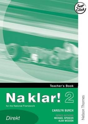 Na Klar! 2 Teacher's Book Direkt (Lower) by Michael Spencer, Alan Wesson