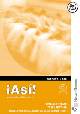 !Asi! 2 Teacher's Book Higher by Amanda Rainger, Helena Gonzalez-Florido, Mike Calvert, Niobe O'Connor