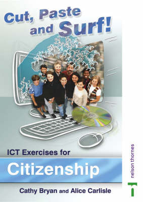 Cut, Paste and Surf! CIT Exercises for Citizenship by Alice Carlisle, Catherine Bryan