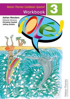 Ole!Spanish Workbook 3 for the Caribbean by Adrian Mandara, Christine Haylett