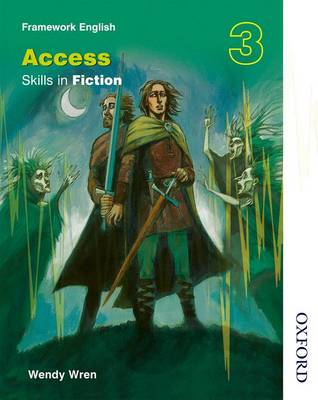 Nelson Thornes Framework English Access - Skills in Fiction 3 by Wendy Wren