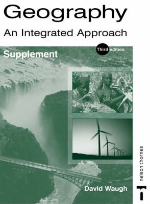 Geography An Integrated Approach - Supplement by David Waugh