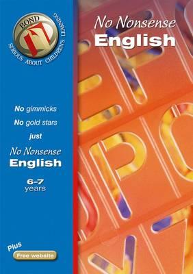 Bond No-Nonsense English 6-7 Years by Frances Orchard
