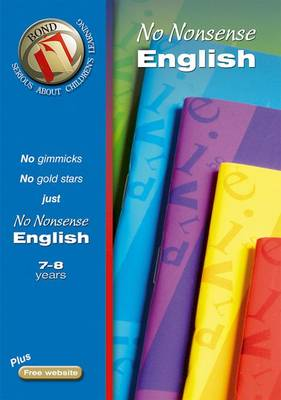 Bond No-Nonsense English 7-8 Years by Frances Orchard