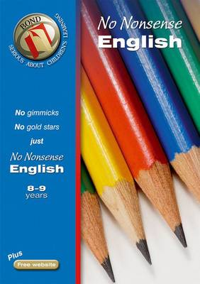 Bond No Nonsense English 8-9 Years by Frances Orchard
