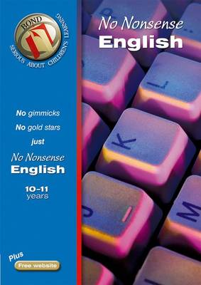 Bond No-Nonsense English 10-11 Years by Frances Orchard