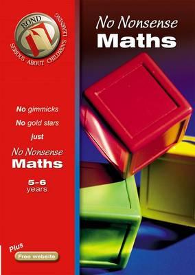 Bond No Nonsense Maths 5-6 Years by Sarah Lindsay