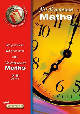 Bond No Nonsense Maths 7-8 Years by Sarah Lindsay
