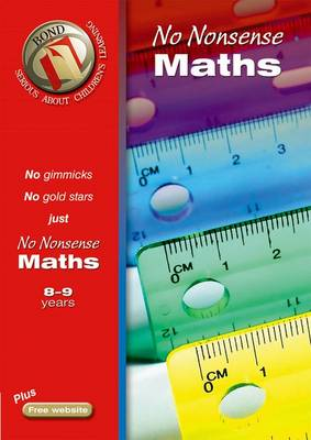 Bond No-Nonsense Maths 8-9 Years by Sarah Lindsay