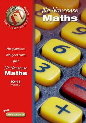 Bond No-Nonsense Maths 9-10 Years by Sarah Lindsay