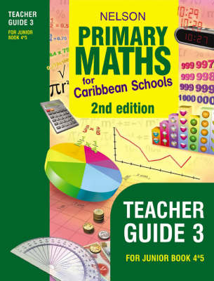 Nelson Primary Maths for Caribbean Schools Teacher's Guide 3 by Stephanie Sullivan