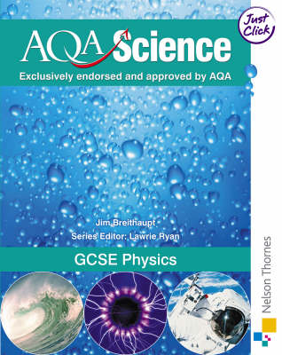 AQA Science GCSE Physics by Jim Breithaupt