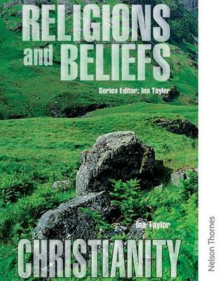 Religions and Beliefs Pupil's Book Christianity by Ina Taylor