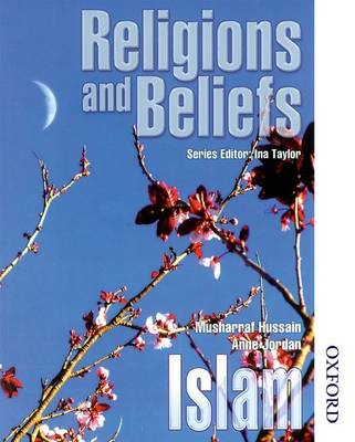 Religions and Beliefs Pupil Book Islam by Musharraf Hussain, Anne Jordan