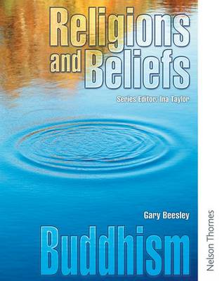 Religions and Beliefs Pupil Book Buddhism by Gary Beesley