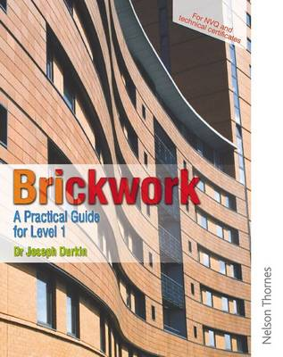 Brickwork: A Practical Guide for NVQ Level 1 by Joseph Durkin, Lawrie Ryan