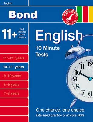 Bond 10 Minute Tests 10-11 Years English by Sarah Lindsay