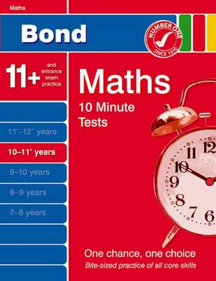 Bond 10 Minute Tests 10-11 Years Maths by Andrew Baines