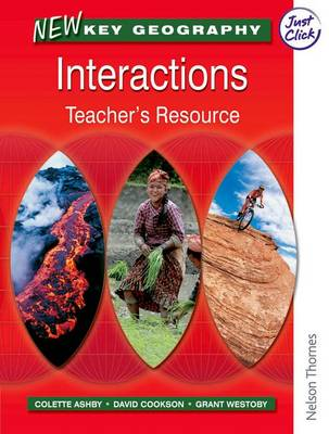 New Key Geography: Interactions - Teacher's Resource with CD-ROM by David Waugh, Tony Bushell, Grant Westoby