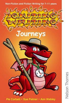 Igniting Writing Journeys CD-ROM by Pie Corbett, Sue Palmer, Ann Webley