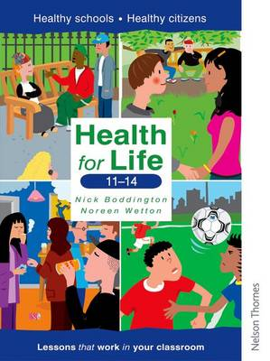 Health for Life 11-14 by Noreen Wetton, Nick Boddington