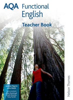 AQA Functional English Teacher's Book Entry Level 3 to Level 2 by Imelda Pilgrim