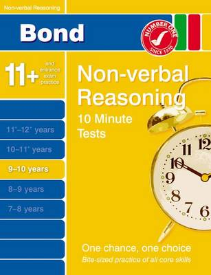Bond 10 Minute Tests Non-Verbal Reasoning 9-10 Years by Alison Primrose