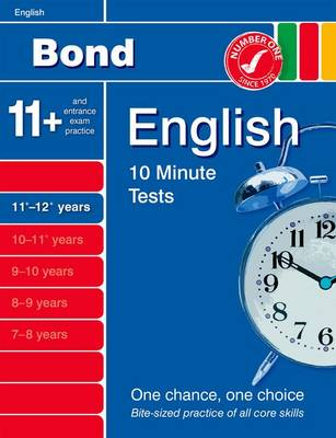 Bond 10 Minute Tests English 11-12+ Years by Sarah Lindsay