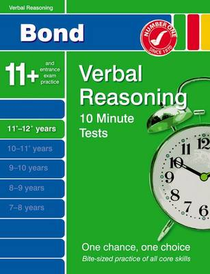 Bond 10 Minute Tests Verbal Reasoning 11-12+ Years by Frances Down