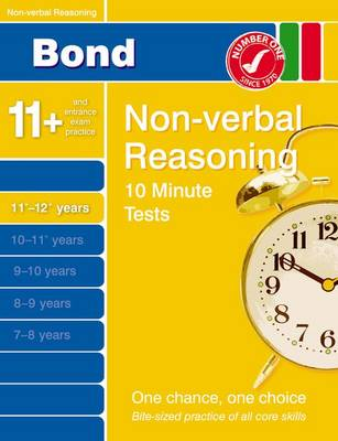 Bond 10 Minute Tests Non-verbal Reasoning 11-12+ Years by Alison Primrose