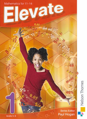 Elevate 1 Mathematics 11-14 by David Baker, Graham Macphail, Kathryn Scott, Simon A. Longman