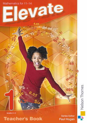 Elevate Teacher's Book Mathematics 11-14 by David Baker, Graham Macphail, Kathryn Scott, Simon A. Longman