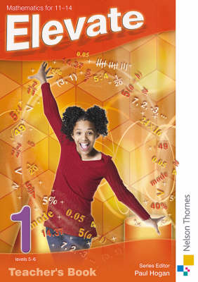 Elevate Teacher's Book Mathematics for 11-14 by David Baker, Graham Macphail, Kathryn Scott, Simon A. Longman