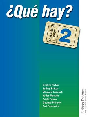 'Que Hay? Teacher's Guide 2 Junior Secondary Spanish for the Caribbean by Christine Haylett, Ariola Pasos, Anji Ramnarine, Jeffrey Britton