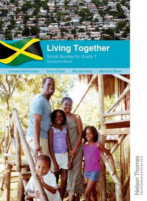 Social Studies for Grade 7, Living Together - Student's Book by Michael Haig, Lorveen Bell Coates, Doran Evan Dixon, Blanche Oliver
