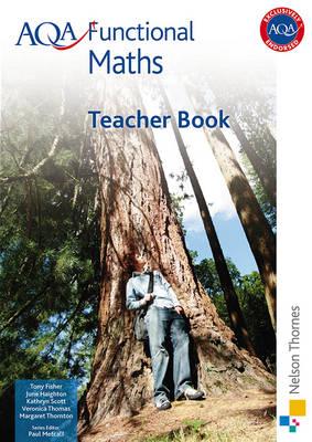 AQA Functional Maths Teacher Book by Tony Fisher, June Haighton, Kathryn Scott, Veronica Thomas